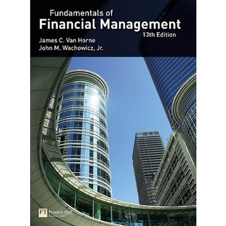Fundamentals of Financial Management, 13th Edition