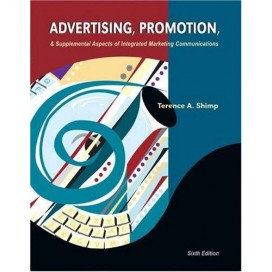 Advertising, Promotion and Supplemental Aspects of Integrated Marketing Communications, 6th Edition