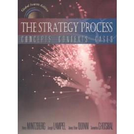 The Strategy Process: Concepts Context Cases, 4th Edition