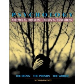 Psychology: The Brain, The Person, The World, 2nd Edition