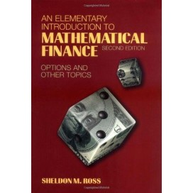 An Elementary Introduction to Mathematical Finance : Options and other Topics, 2nd Edition