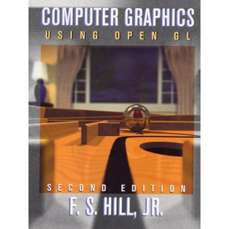 Computer Graphics Using Open GL, 2nd Edition