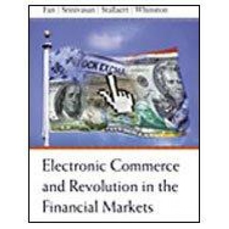 Electronic Commerce and the Revolution in Financial Markets
