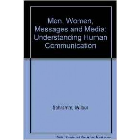 Men, Women, Messages, and Media: Understanding Human Communication