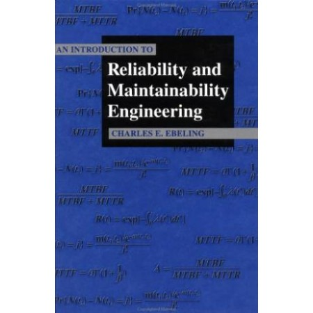 An Introduction To Reliability and Maintainability Engineering