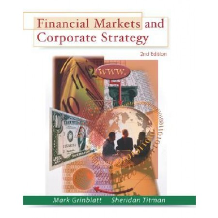 Financial Markets & Corporate Strategy, 2nd Edition