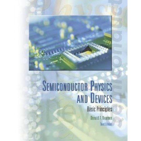 Semiconductor Physics And Devices, 3rd Edition