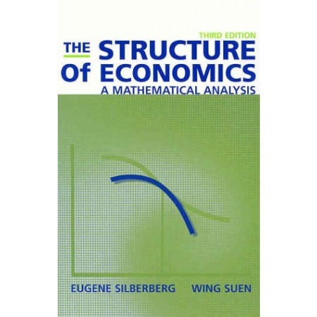 The Structure of Economics: A Mathematical Analysis, 3rd Edition