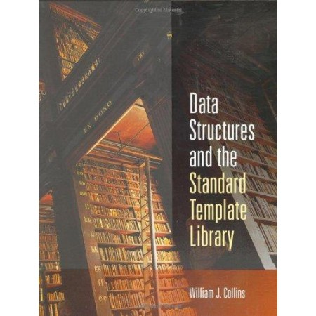 Data Structures and the Standard Template Library, 1st Edition