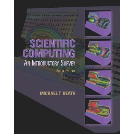 Scientific Computing: An Introductory Survey, 2nd Edition