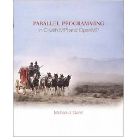 Parallel Programming in C with MPI and OpenMP, 1st Edition