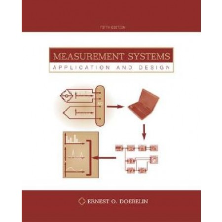 Measurement Systems : Application and Design, 5th Edition