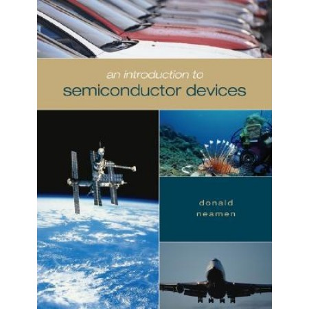 An Introduction to Semiconductor Devices, 1st Edition