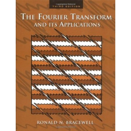 The Fourier Transform & Its Applications, 3rd Edition
