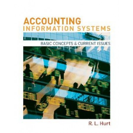 Accounting Information Systems: Basic Concept & Current Issues