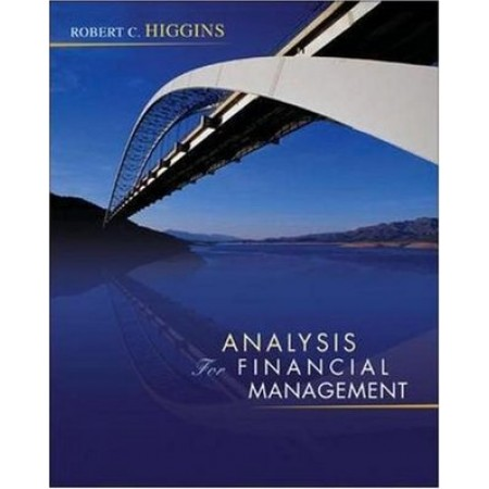 Analysis for Financial Management, 8th Edition