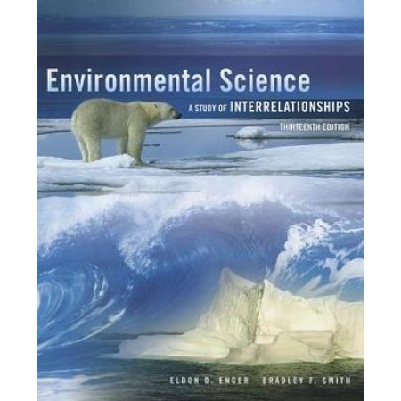 Environmental Science A Study of Interrelationships, 13th Edition