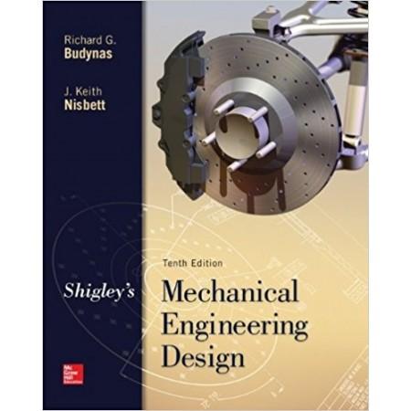 Shigley's Mechanical Engineering Design, 10th Edition