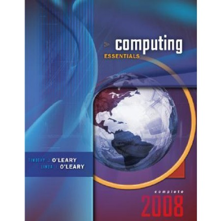 Computing Essentials 2008, Complete Edition