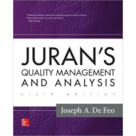 Juran's Quality Management and Analysis, 6th Edition