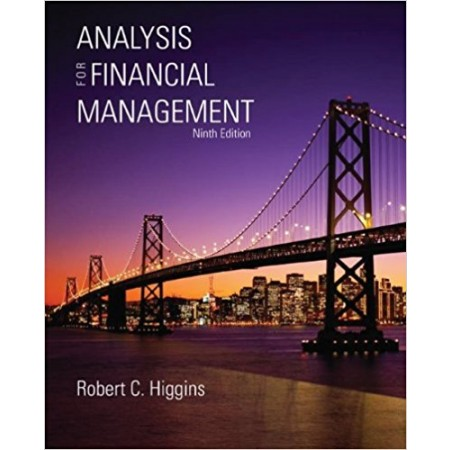 Analysis for Financial Management, 9th Edition