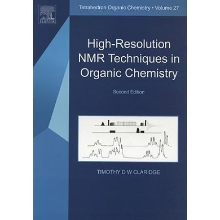 High-Resolution NMR Techniques in Organic Chemistry, 2nd Edition