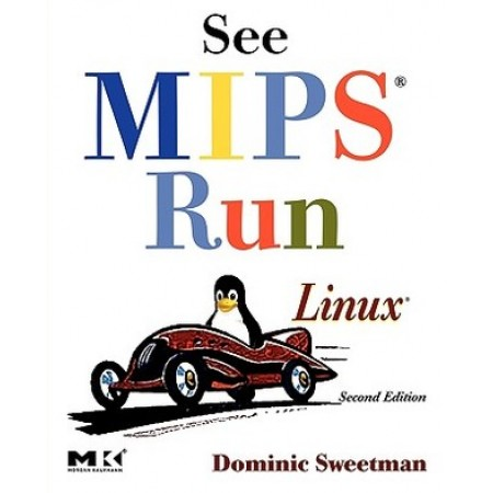 See MIPS Run Linux, 2nd Edition