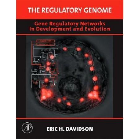 The Regulatory Genome: Gene Regulatory Networks In Development And Evolution, 1st Edition (Include CDRom) (Hardcover)