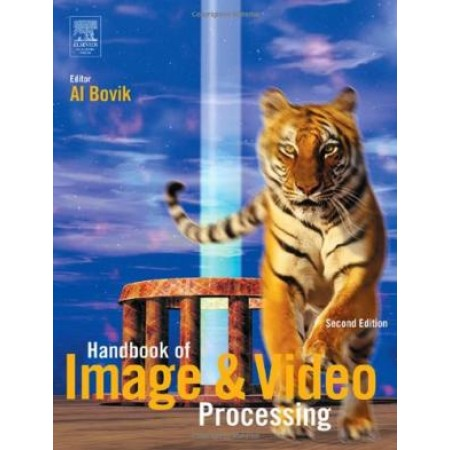 Handbook of Image and Video Processing, 2nd Edition