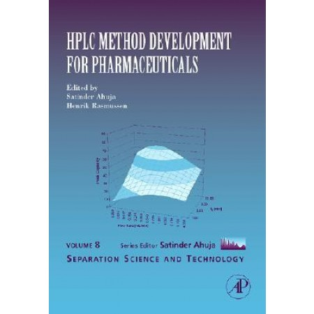 HPLC Method Development for Pharmaceuticals, Volume 8 (Separation Science and Technology) (Hardcover)