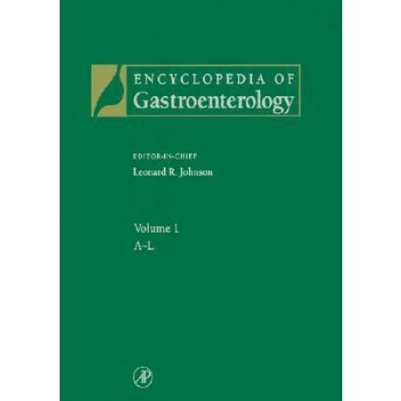 Encyclopedia of Gastroenterology, Volume 1-3 (Hardcover)