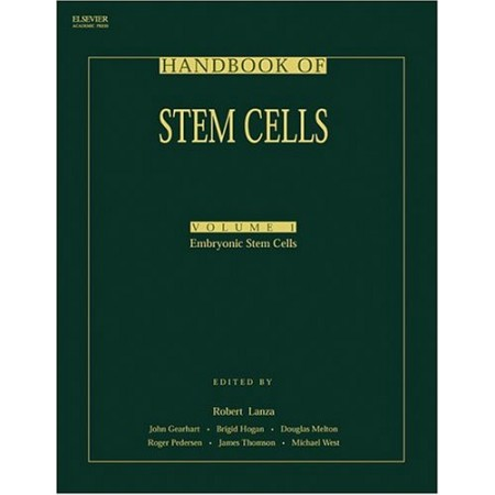 Handbook of Stem Cells, Vol 1-2, 1st Ed: Vol1-Embryonic Stem Cells; Vol2-Adult & Fetal Stem Cells (Hardcover)