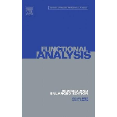 Functional Analysis (Methods of Modern Mathematical Physics)