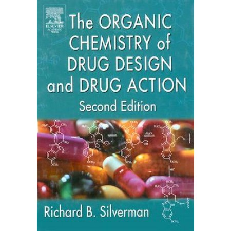 The Organic Chemistry of Drug Design and Drug Action, 2nd Edition (Hardcover)
