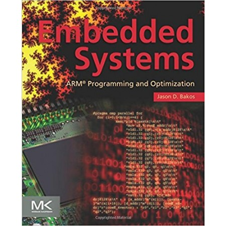 Embedded Systems: ARM Programming and Optimization, 1st Edition