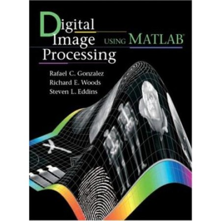 Digital Image Processing Using MATLAB, 1st Edition