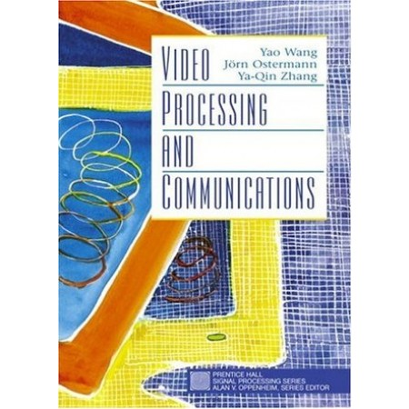 Video Processing and Communications, 1st Edition