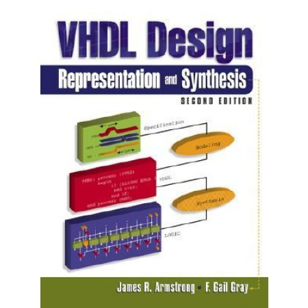 VHDL Design Representation and Synthesis, 2nd Edition (Include CD-Rom)