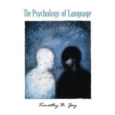 The Psychology of Language, 1st Edition