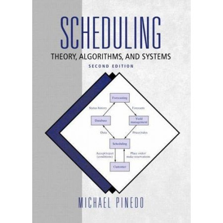Scheduling: Theory, Algorithms, and Systems, 2nd Edition