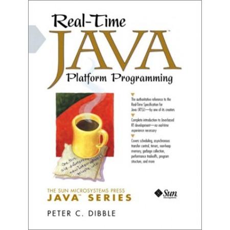 Real-Time Java Platform Programming, 1st Edition