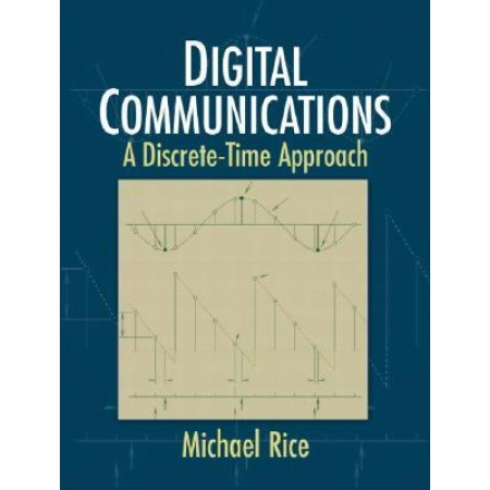 Digital Communications: A Discrete-Time Approach