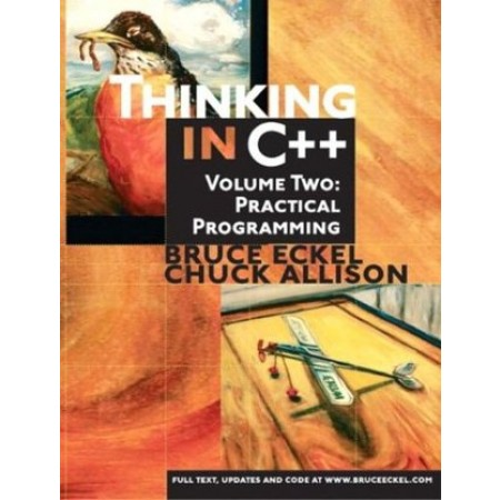 Thinking in C++, Volume 2: Practical Programming, 2nd Edition