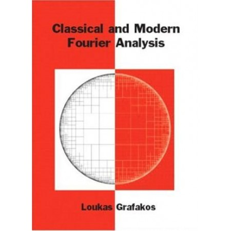 Classical and Modern Fourier Analysis, 1st Edition