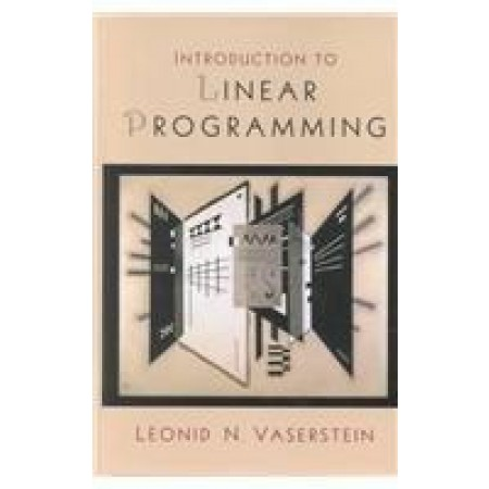 Introduction to Linear Programming, 1st Edition