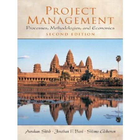 Project Management : Processes, Methodologies, and Economics, 2nd Edition