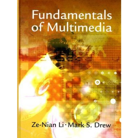 Fundamentals of Multimedia, 1st Edition