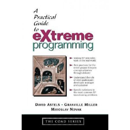 A Practical Guide to eXtreme Programming, 1st Edition