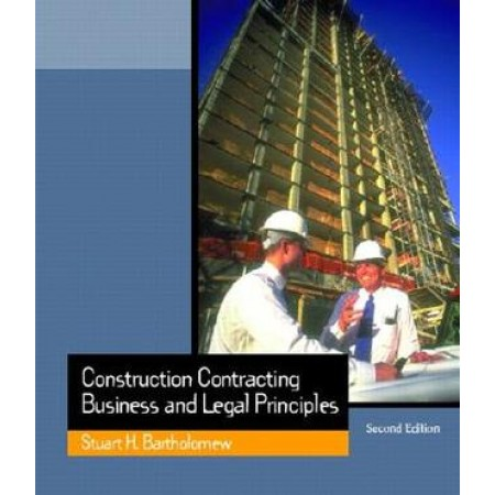 Construction Contracting: Business and Legal Principles