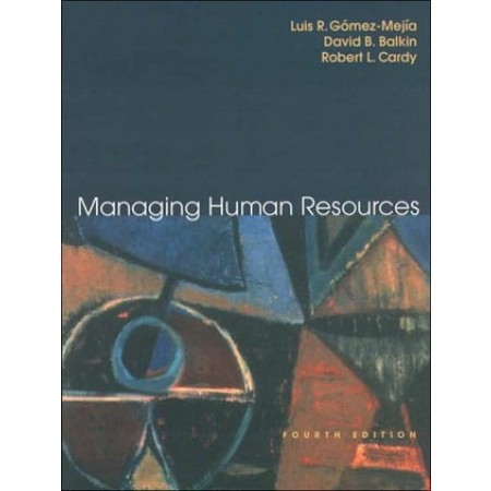 Managing Human Resources, 4th Edition